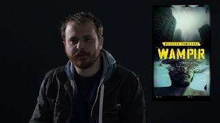 Download Video Wampir Wojciech Chmielarz - krótko i na temat MP3 3GP MP4