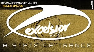 Bjorn Akesson & Sied van Riel - The Next Episode (Original Mix)