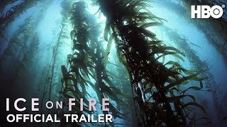 Ice on Fire (2019): Official Trailer | HBO