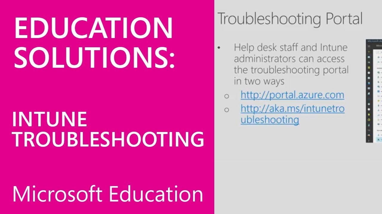 Intune for Education Deployment Training - Troubleshooting