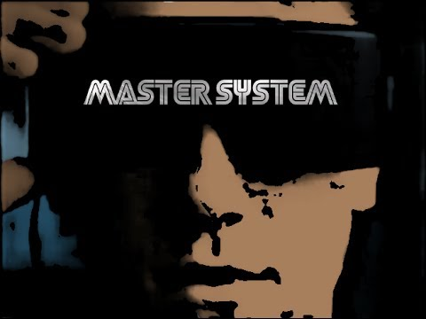 MasterSystem - If You Are, Then Be