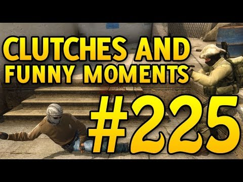 CSGO Funny Moments and Clutches #225 - CAFM CS GO