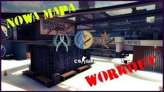 CS:GO Nowa Mapa WORKOUT ! Jest moc :D