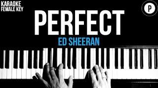 Ed Sheeran - Perfect Karaoke SLOWER Acoustic Piano Instrumental Cover Lyrics FEMALE / HIGHER KEY