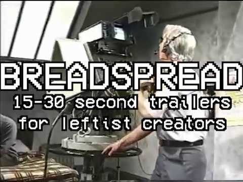 Breadspread -- Leftist Content Trailers for Mutual Aid