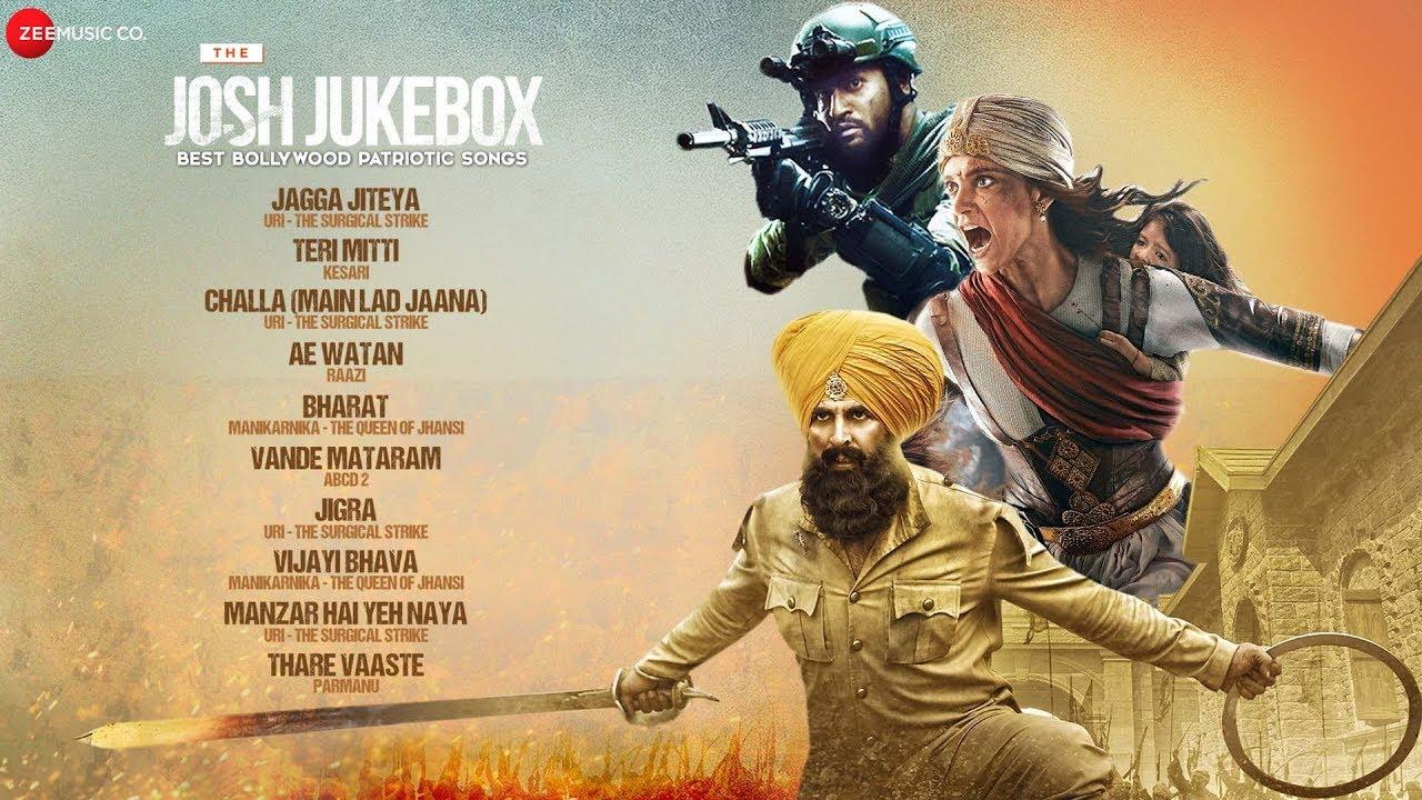 The Josh Jukebox - Best Bollywood Patriotic Songs - 2021