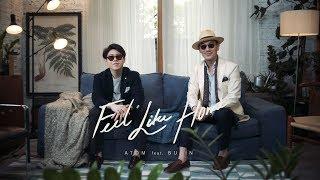 The making of : Feel Like Home เพลงใหม่จาก Atom ชนกันต์ feat. Burin Boonvisut