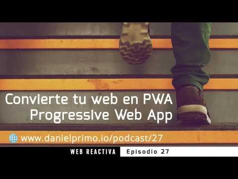 WR 27: Convierte tu web en PWA (Progressive Web App)