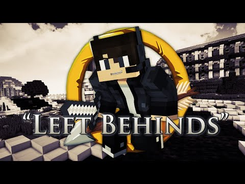 """An MCSG PVP Montage ~ """"Left Behinds"""""""