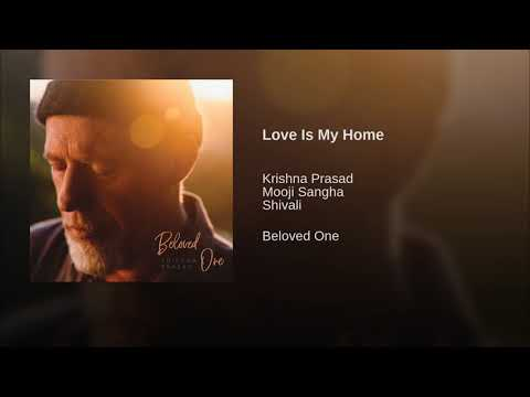 Love Is My Home Mp3