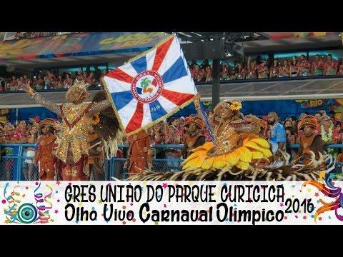 GRES UNIÃO DO PARQUE CURICICA - CARNAVAL 2016