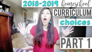 Homeschool Curriculum Choices 2018-2019 PART 1 of 2 | K, 3rd, 5th, 6th, 8th,10th | What We are Using