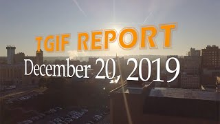 Looking Back at 2019 | TGIF Report 12-20-19