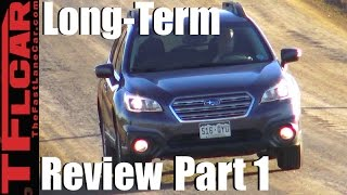 Top 6 Things I Dislike About My 2015 Subaru Outback - (Part 1 of 2)