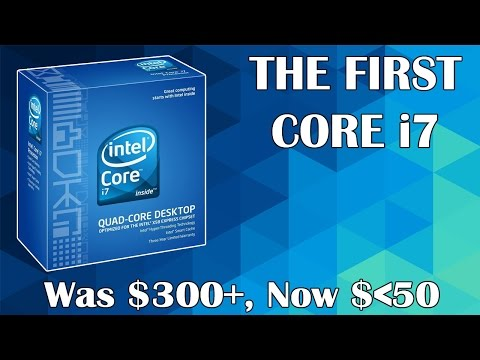 The First Ever Intel Core i7 CPU Now Costs Less than $50 | So Should You Buy One?