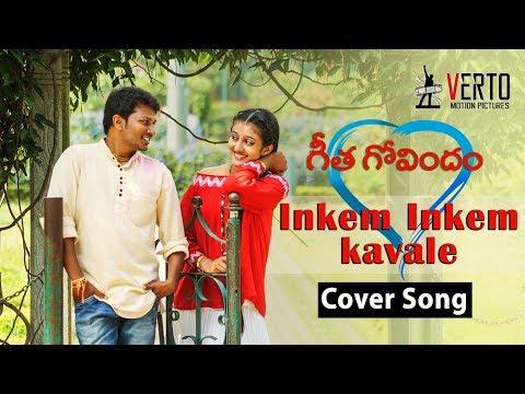 Inkem Inkem Inkem Kavale Cover Song || Geetha Govindham || Directed By Prasad Naik