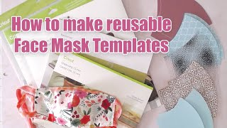 How to Make Face Mask Templates