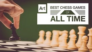 Top Best chess games of all time.