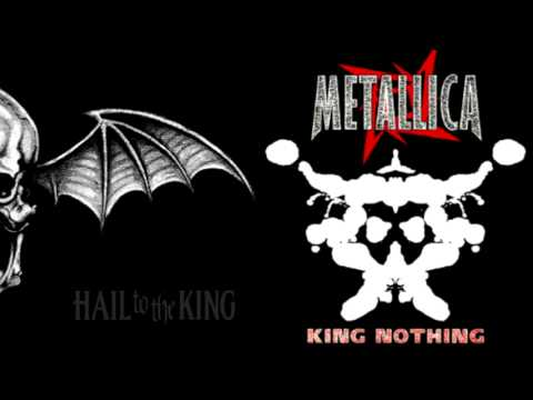 Avenged Sevenfold  Metallica  Nothing To The King