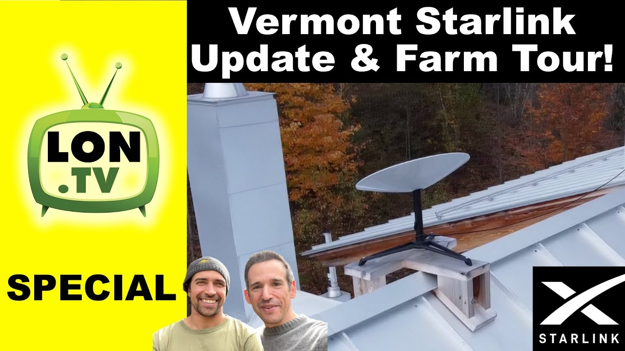 Download My Brother's Starlink 8 Months Later! And a Vermont Maple Syrup Farm Tour!