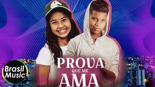 MC Bruninho e Paula Guilherme - Prova Que Me Ama (BrasilMusic)