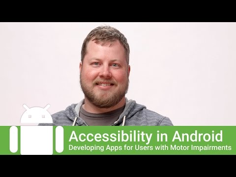 Developing Accessible Apps For Users With Motor Impairments