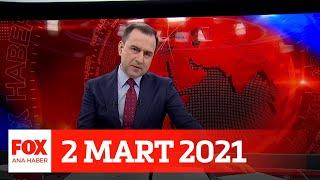 Veliler endişeli... 2 Mart 2021 Selçuk Tepeli ile FOX Ana Haber