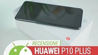 Huawei P10 Plus: ottimo ma basterà? | Recensione ITA da TuttoAndroid