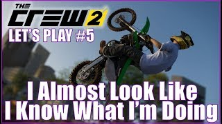 The Crew 2: I Almost Look Like I Know What I Am Doing! Let