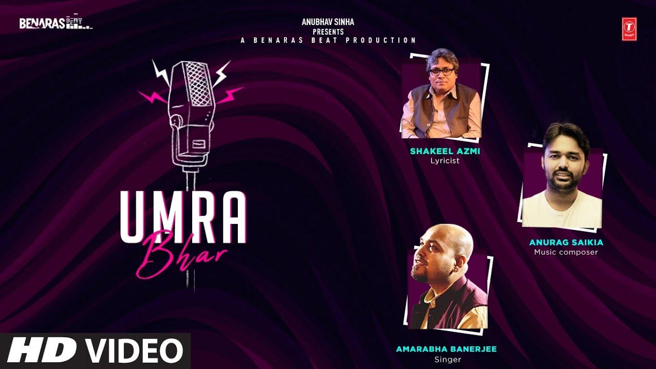 Umra Bhar | Amarabha Banerjee | Anurag Saikia | Shakeel Azmi | Latest Ghazal 2020