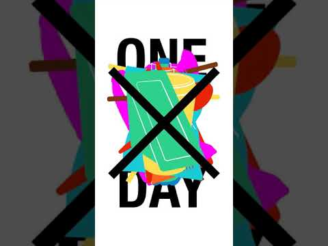 One Plastic Free Day - Five days to go!