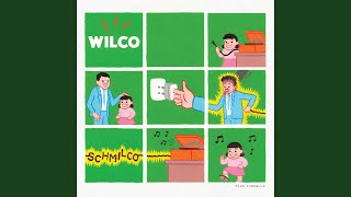 Provided to YouTube by Warner Music Group Common Sense · Wilco Schm...