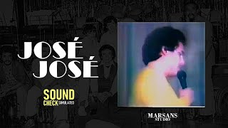José José ensayando - SoundCheck Simulated #1 ¡Usa audifonos!