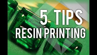 5 Tips for 3D Resin Printing
