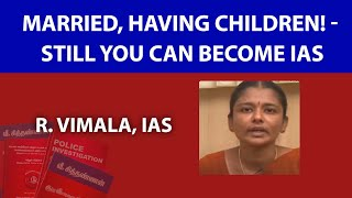 Married, having Children! - Still You can become IAS