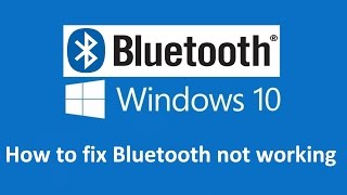 fix bluetooth not working windows 10 howtosolveit