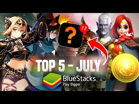 Top 5 Android Games To Play On BlueStacks | July 2019