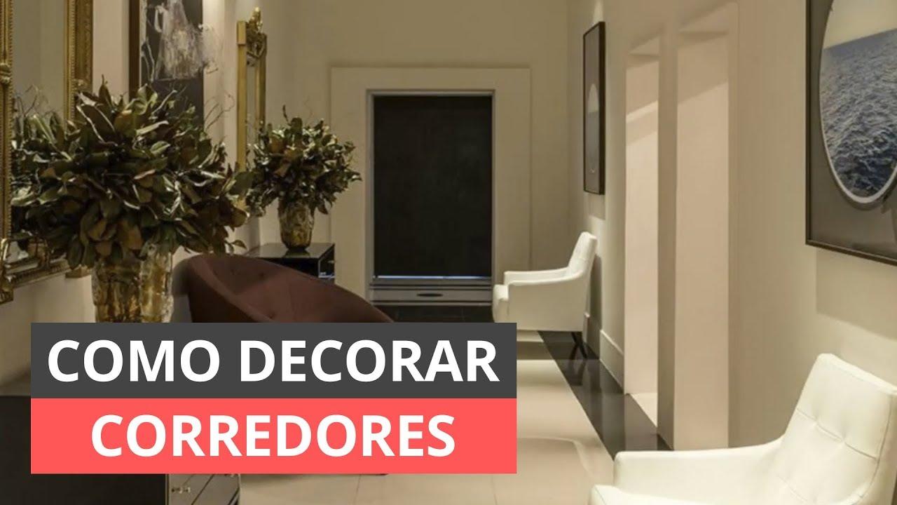 Como decorar corredores galeria de ideias youtube - Como decorar un apartamento pequeno ...