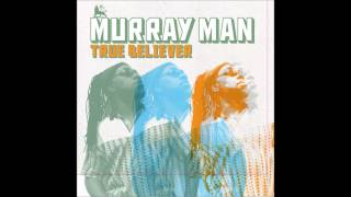 Murray Man - Health & Strength (True Believer)
