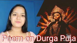 Poem on Durga Puja in English 2021   Poem on Goddess Durga 2021   #DurgaPuja