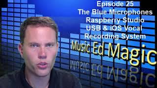 The Raspberry Studio By Blue Microphones - Review