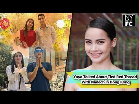 [ENG SUB] Yaya Talked About Tied Red Thread with Nadech in Hong Kong  | @Whizdom  05/11/2017