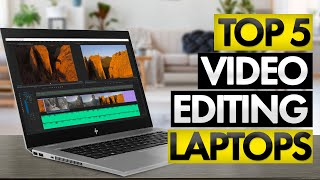 Top 5 BEST Laptop for Video Editing [2020]