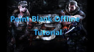Point Blank Offline 2018 - 2019 Download + Tutorial