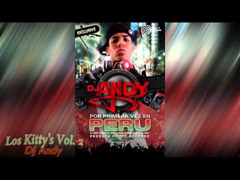 Los Kittys (Vol. 2) - Dj Andy ✰Éxito 2014 - 2015✰