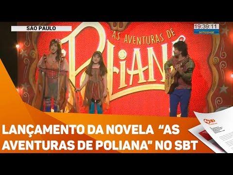 """Lançamento da novela """"As Aventuras de Poliana"""" no SBT - TV SOROCABA/SBT"""