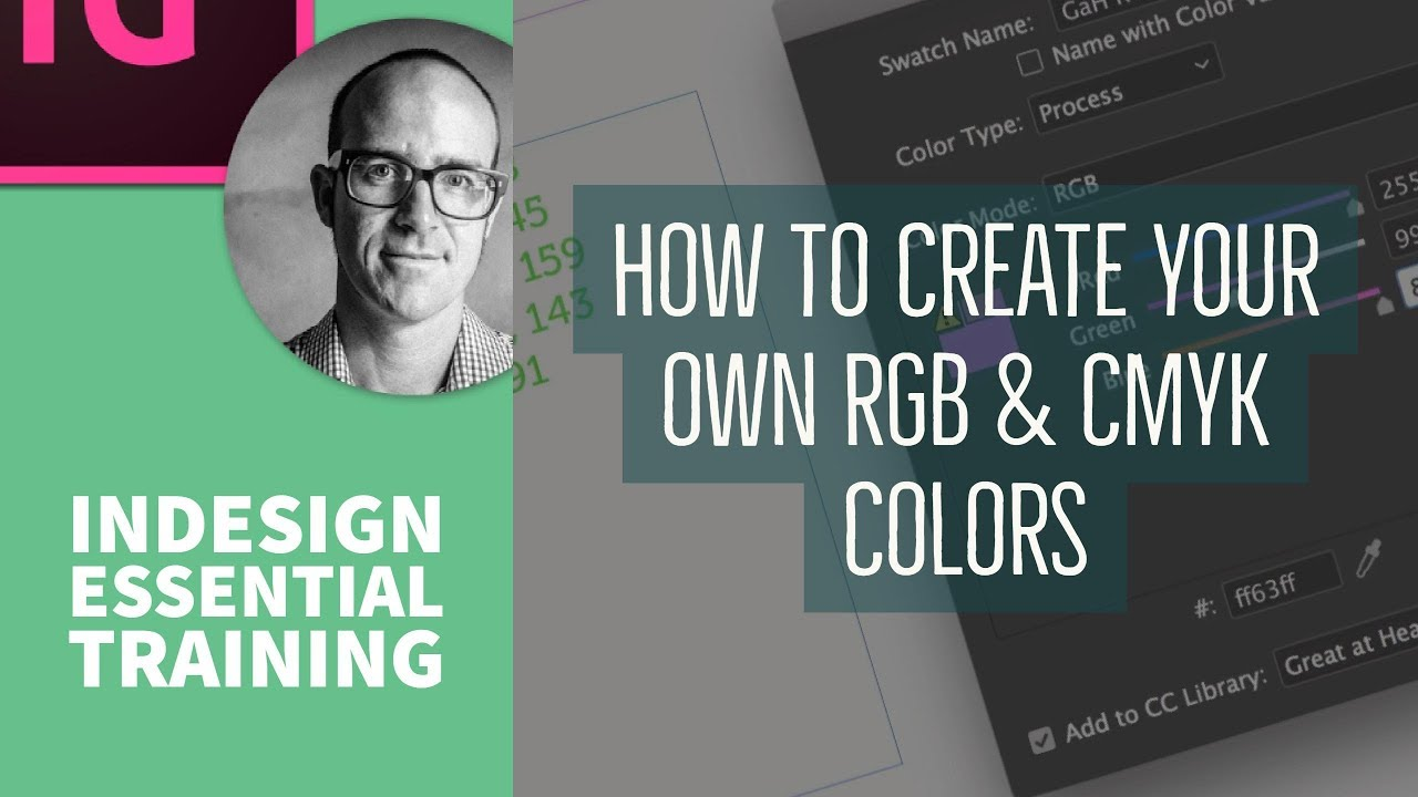 How to create your own RGB & CMYK colors - InDesign Essential ...