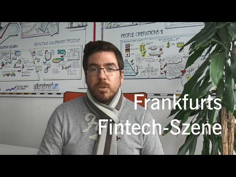 Wie ist die Fintech-Szene für Start-ups in Frankfurt?