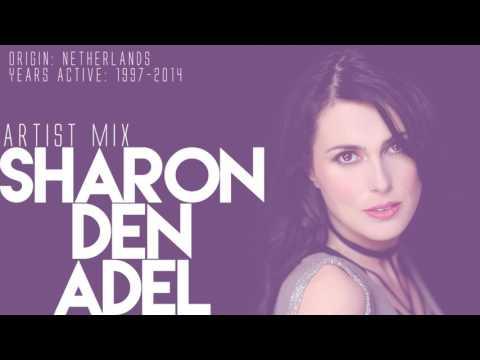 Sharon Den Adel - Artist Mix