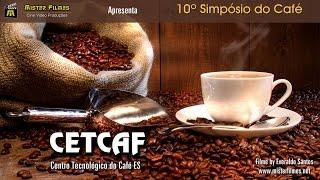 Filmagem Corporativa - Video de Fotos do 10 Simposio do Cafe -CETCAF